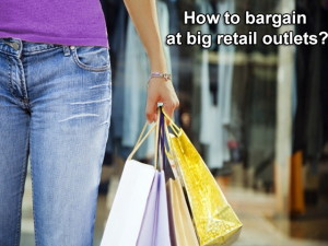 How to get bargains, even in up market stores and retail outlets in India?