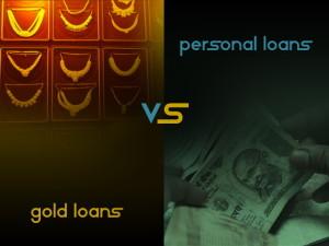 Gold Loans VS Personal Loans
