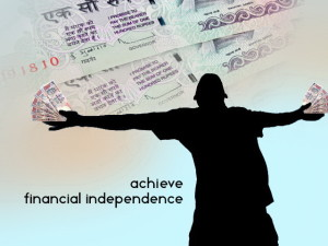 How to achieve financial Independence in India