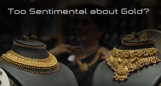 Gold investment is sentimental