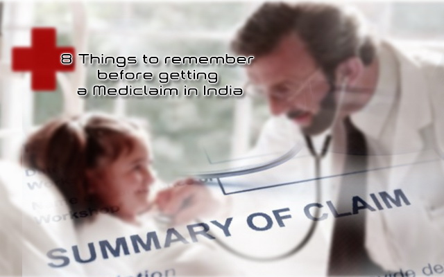 Things to remember before taking mediclaim in India
