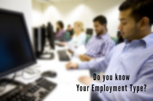 What is your employment type? Understand the Nature of your Employment.