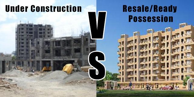 Resale property vs under construction property