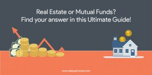 Real-Estate-or-Mutual-Funds-Find-your-answer-in-this-Ultimate-Guide